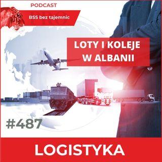 #487 Loty i koleje w Albanii