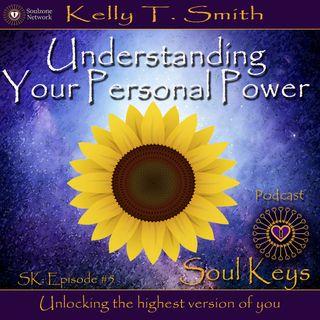 SK:5 Understanding Your Personal Power