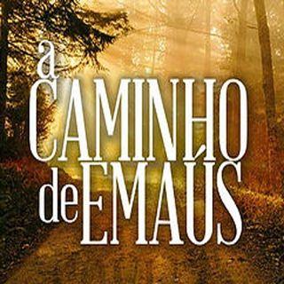 A caminho de Emaús - Incredulidade e coração fechado