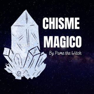 Chisme mágico con Pame 10: super bajón