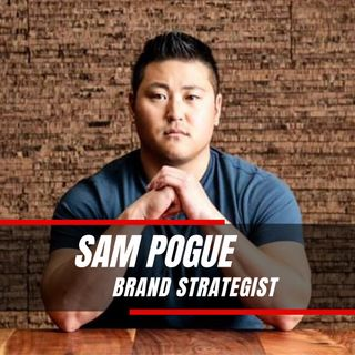 Time Is Your Bank Account | Sam Pogue - Brand Strategist