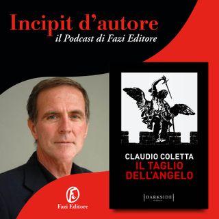 Claudio Coletta legge «Il taglio dell'angelo»
