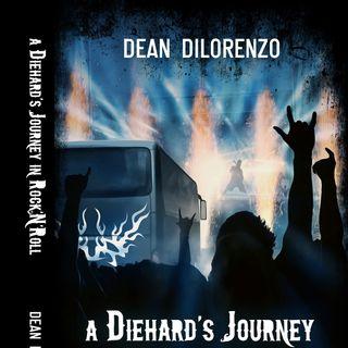New Years Eve Special - A Diehard's Journey in Rock' 'N' Roll - Dean Dilorenzo