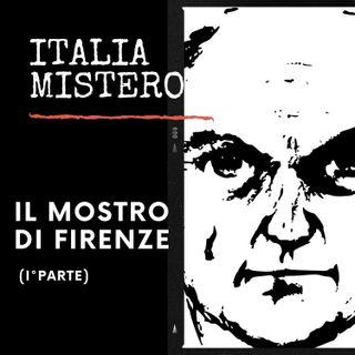 Il Mostro di Firenze (1°parte)