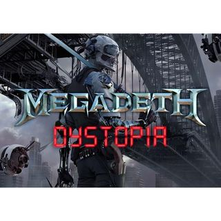 Metal Hammer of Doom: Megadeth - Dystopia