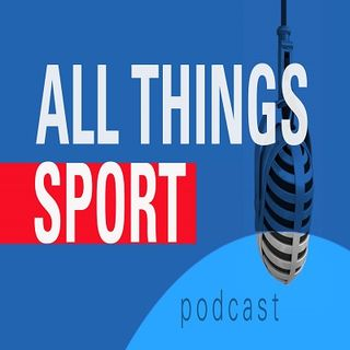 All Things Sport Podcast 2/19