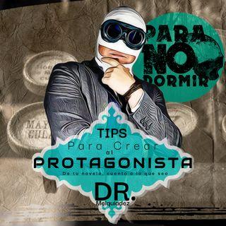 Tips para crear personajes creíbles e interesantes con el Dr. Melquiadez.