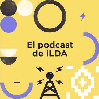 El podcast de ILDA
