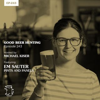 EP-243 Em Sauter of Pints and Panels