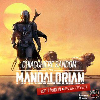 Chiacchiere random su...The Mandalorian