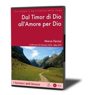 Dal Timor di Dio all'Amor per Dio