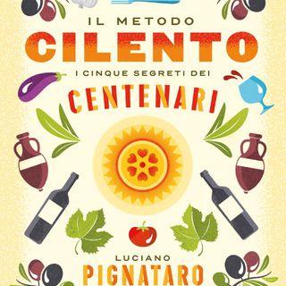 """Luciano Pignataro """"Il metodo Cilento"""""""
