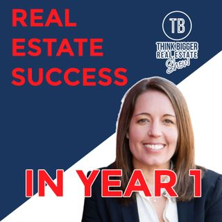 Real Estate Success in Year One | Shelley Zavitz