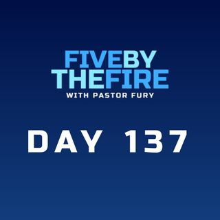 Day 137 - Saved FOR, not FROM Suffering