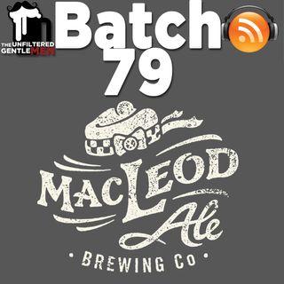 Batch79: MacLeod Ale's Jennifer, Alastair and David