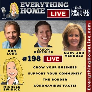 198 LIVE: Grow Your Business, Community Support, The Border, Coronavirus FACTS!