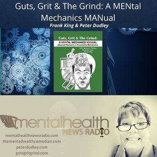 Guts, Grit & The Grind: A MENtal Mechanics MANual
