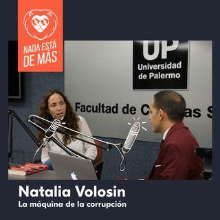 Natalia Volosin sobre La Máquina de la Corrupción