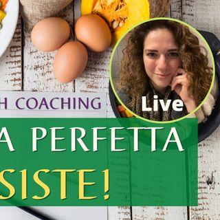 La Dieta perfetta...esiste! | Health Coaching  - Con Helena Mercuri | Live
