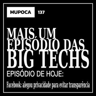 Mais um episódio das big techs