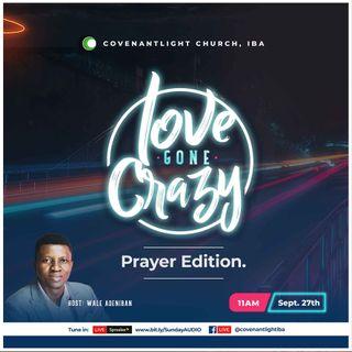 Love Gone Crazy: Prayer Edition