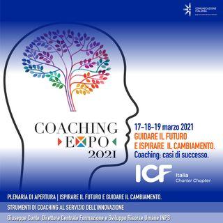 Coaching Expo 2021 | Plenaria di Apertura | Ispirare il futuro e guidare il cambiamento