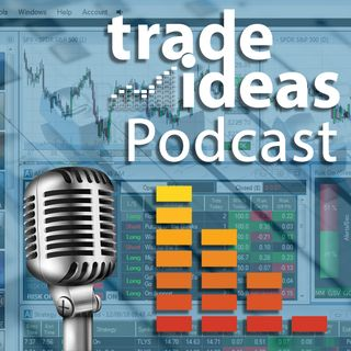 The Trade Ideas Podcast