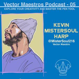 VM 05 - Kevin MisterSoul216 Harp