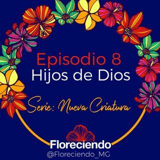 Episodio 8 - Hijos de Dios