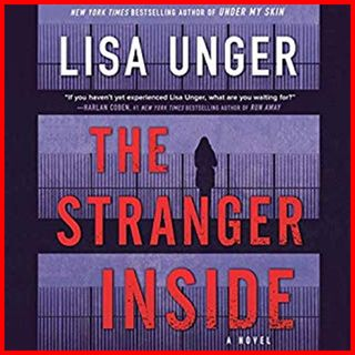 LISA UNGER - The Stranger Inside