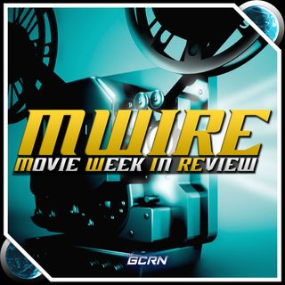 MWIRE - EP 128 - Kingsman The Secret Service