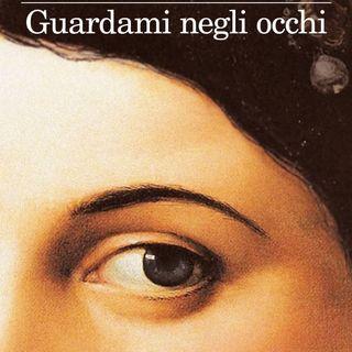 """Giovanni Montanaro """"Guardami negli occhi"""""""