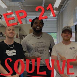 Episode 21 - Soulyve Ft. Phil Dewar
