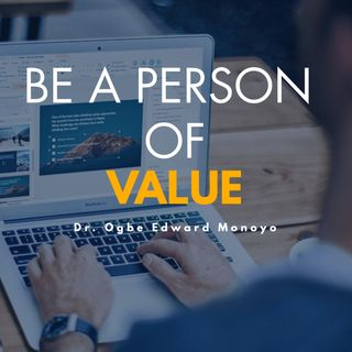Be a person of value ( how to be your best)