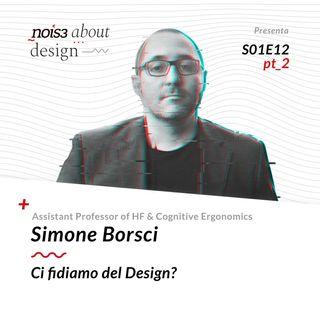 S1E12 - Simone Borsci - Ci fidiamo del Design? pt_2
