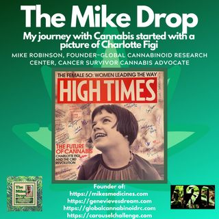 The Mike Drop! My Journey with Cannabis Started With A Picture of Charlotte Figi