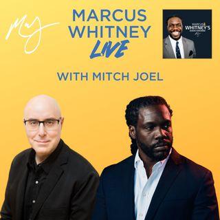 Marcus Whitney LIVE Ep. 40 - Mitch Joel