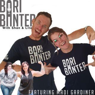 BARI BANTER #29 -  Madi Gardiner