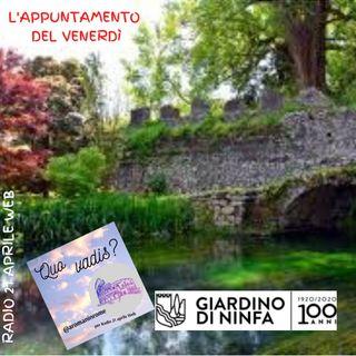 La visita di questo week end: Giardino di Ninfa - episodio 19