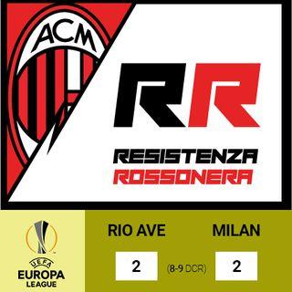 S02 - E05 - Rio Ave - Milan 2-2 (8-9 dcr), 1/10/2020