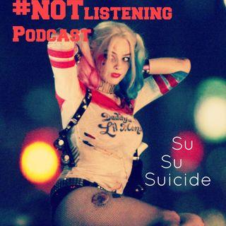Ep.172 - Su,Su,Suicide
