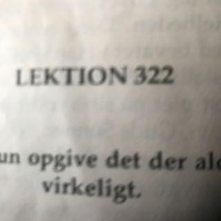 Lektion 322. Et kursus i mirakler.