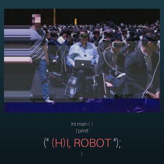 Episode 12 - (H)I, ROBOT