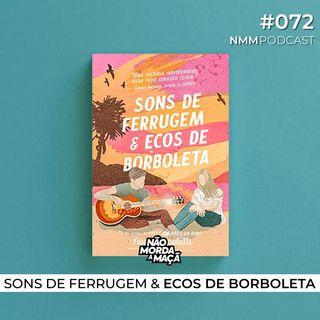 #72 - Sons de Ferrugem & Ecos de Borboleta