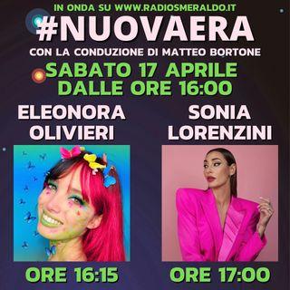 #NUOVAERA con Eleonora Olivieri e Sonia Lorenzini