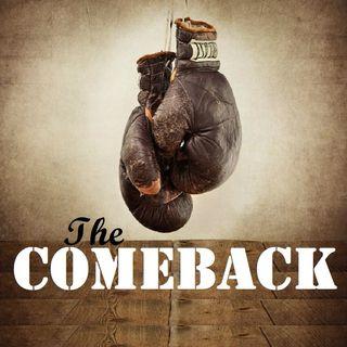 The Comeback (1-10-18)
