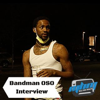 Bandman Oso Interview Talks Denver Streets Its NOT SWEET + Compares to Chicago Mile High Mi
