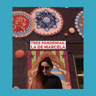 Tres Pandemias: La de Marcela