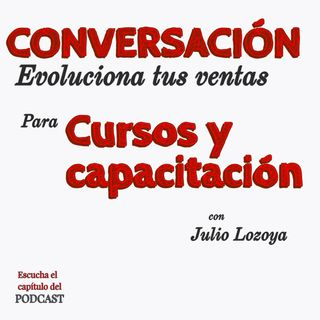 Conversacion Evoluciona tus ventas con Lizbeth Sanchez