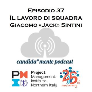 Ep37 Giacomo Sintini - Il lavoro di squadra dallo sport alla vita di tutti i giorni